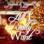 Jacquees & Jagged Edge - All I Really Want