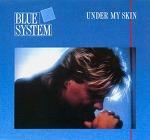 M) Blue System -> Under My Skin