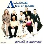 M) Ace Of Base -> Cruel Summer