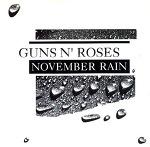 November Rain 가사 해석 듣기 Guns N' Roses 건즈 앤 로지즈 뮤비