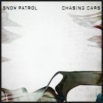 Chasing Cars – Snow Patrol / 2006