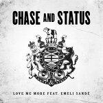 Chase & Status - Love Me More 가사 해석 체이스 앤 스테이터스