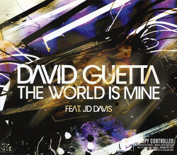 David Guetta -> The World is Mine