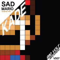 [990VOLT Records] KADE - Sad mario