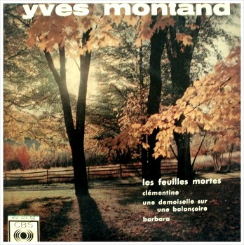 Les Feuilles Mortes - Yves Montand / 1945