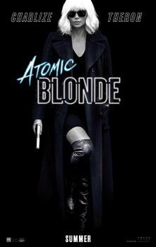 '아토믹 블론드 Atomic Blonde, 2017', 샤를리즈 테론과 제임스 맥어보이의 첩보 작전