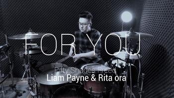 "Liam Payne & Rita Ora (리암페인&리타오라) - For You""Fifty Shades Freed(그레이의 50가지 그림자 해방) Drum remix by ROP"