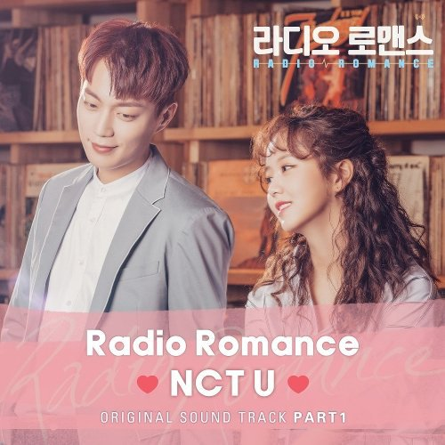 NCT U - Radio Romance (RADIO ROMANCE OST Part.1) Lyrics [English, Romanization]